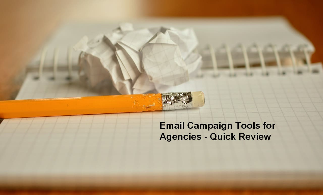 Email Campaign Tools for Agencies - Quick Review